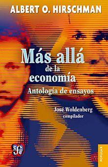 MAS ALLA DE LA ECONOMIA. ANTOLOGIA DE ENSAYOS