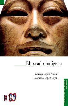 PASADO INDIGENA, EL / 3 ED.