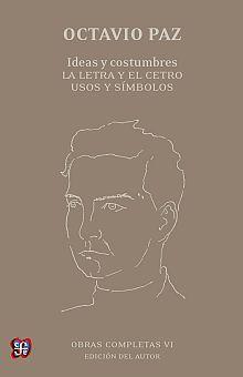 OBRAS COMPLETAS 6. IDEAS Y COSTUMBRES / LA LETRA Y EL CETRO / USOS Y SIMBOLOS / 2 ED. / PD.