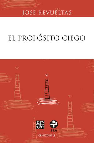 PROPOSITO CIEGO, EL