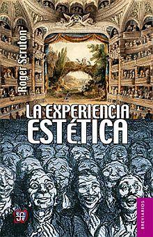 EXPERIENCIA ESTETICA, LA. ENSAYOS SOBRE LA FILOSOFIA DEL ARTE Y LA CULTURA