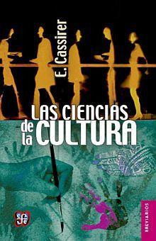 CIENCIAS DE LA CULTURA, LAS / 3 ED.