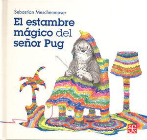 ESTAMBRE MAGICO DEL SEÑOR PUG, EL / PD.