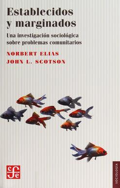 ESTABLECIDOS Y MARGINADOS. UNA INVESTIGACION SOCIOLOGICA SOBRE PROBLEMAS COMUNITARIOS