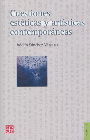 CUESTIONES ESTETICAS Y ARTISTICAS Y CONTEMPORANEAS / 3 ED.