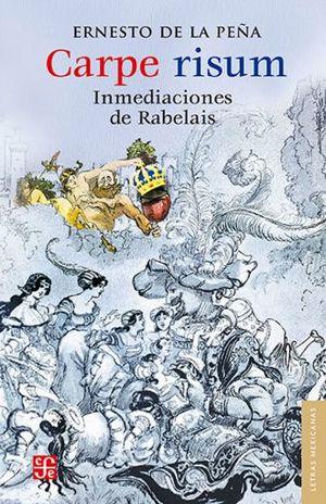 CARPE RISUM. INMEDIACIONES DE RABELAIS