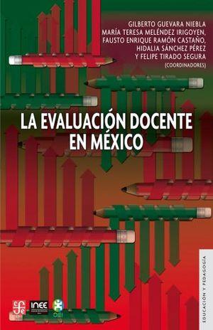 EVALUACION DOCENTE EN MEXICO, LA