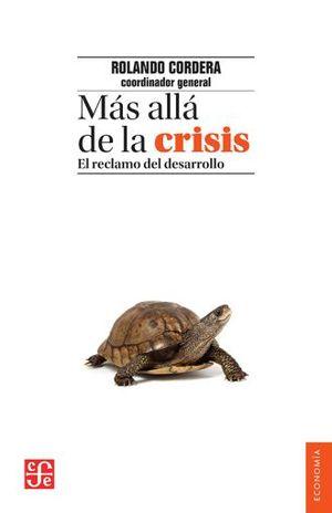 MAS ALLA DE LA CRISIS. EL RECLAMO DEL DESARROLLO
