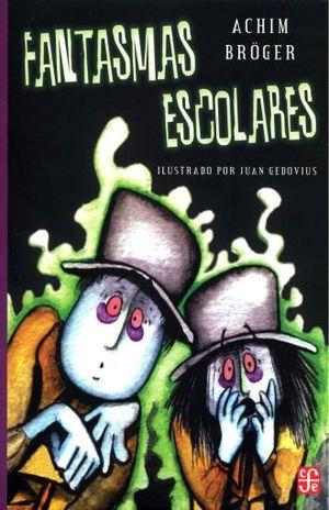 FANTASMAS ESCOLARES / 2 ED.