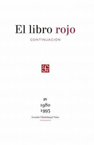 LIBRO ROJO, EL. CONTINUACION / TOMO IV 1980 - 1993