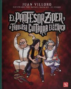 PROFESOR ZIPER Y LA FABULOSA GUITARRA ELECTRICA