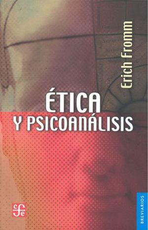 ETICA Y PSICOANALISIS / 2 ED.