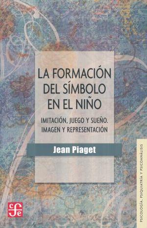 FORMACION DEL SIMBOLO EN EL NIÑO, LA / 2 ED.