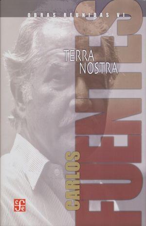 OBRAS REUNIDAS / TOMO VI. TERRA NOSTRA / CARLOS FUENTES / PD.