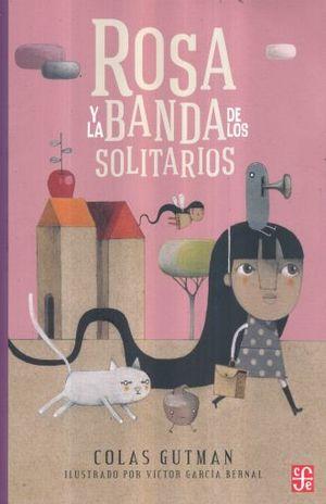 ROSA Y LA BANDA DE LOS SOLITARIOS