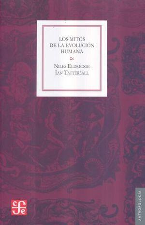 MITOS DE LA EVOLUCION HUMANA, LOS / 2 ED.
