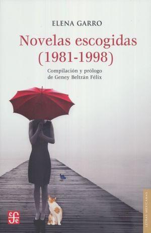 NOVELAS ESCOGIDAS (1981 - 1998) / ELENA GARRO