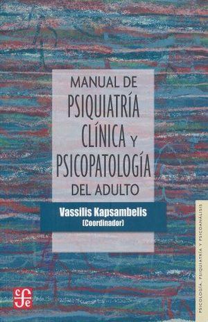 MANUAL DE PSIQUIATRIA CLINICA Y PSICOPATOLOGIA DEL ADULTO