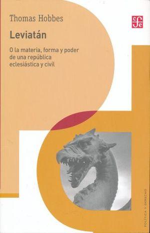 LEVIATAN. O LA MATERIA FORMA Y PODER DE UNA REPUBLICA ECLESIASTICA Y CIVIL
