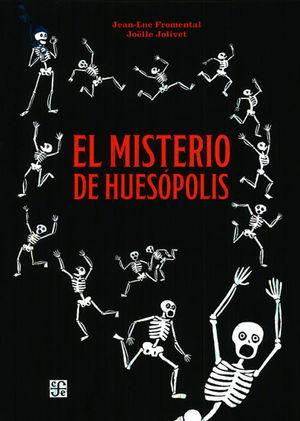 MISTERIO DE HUESOPOLIS, EL / PD.