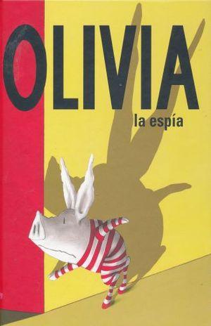 OLIVIA. LA ESPIA / PD.