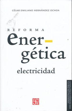 REFORMA ENERGETICA ELECTRICIDAD