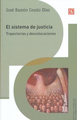 SISTEMA DE JUSTICIA, EL. TRAYECTORIAS Y DESCOLOCACIONES