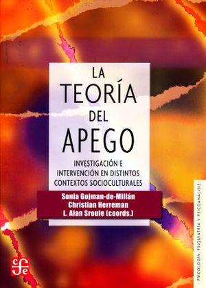 TEORIA DEL APEGO, LA. INVESTIGACION E INTERVENCION EN DISTINTOS CONTEXTOS SOCIOCULTURALES