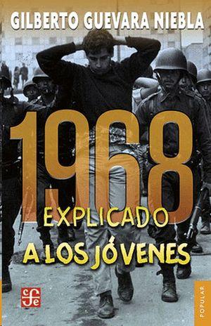 1968 EXPLICADO A LOS JOVENES
