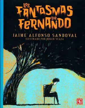 FANTASMAS DE FERNANDO, LOS