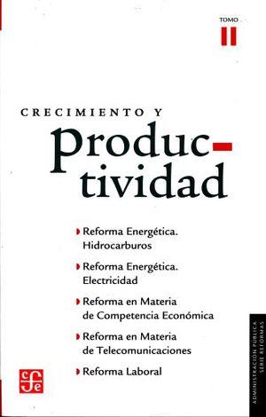 CRECIMIENTO Y PRODUCTIVIDAD / TOMO 2