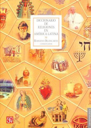 DICCIONARIO DE RELIGIONES EN AMERICA LATINA