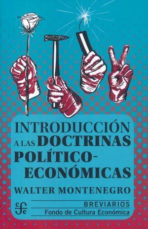 INTRODUCCION A LAS DOCTRINAS POLITICO ECONOMICAS / 4 ED.