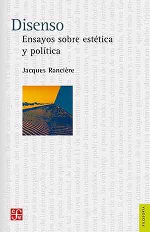 DISENSO. ENSAYOS SOBRE ESTETICA Y POLITICA