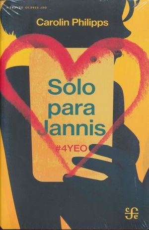 SOLO PARA JANNIS. #4YEO
