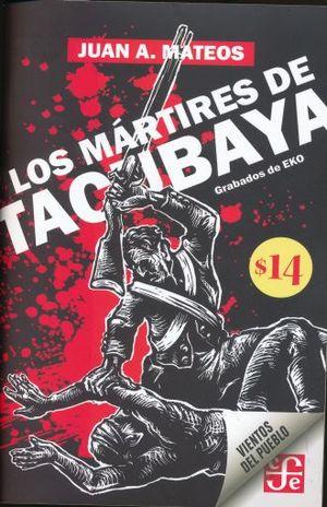 MARTIRES DE TACUBAYA, LOS
