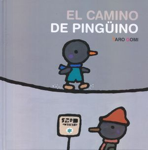 CAMINO DEL PINGUINO, EL / PD.