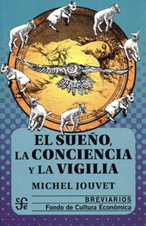SUEÑO LA CONCIENCIA Y LA VIGILIA, EL