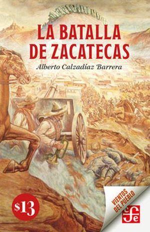 BATALLA DE ZACATECAS, LA
