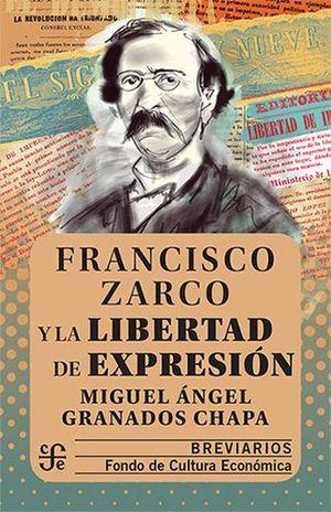 FRANCISCO ZARCO Y LA LIBERTAD DE EXPRESION