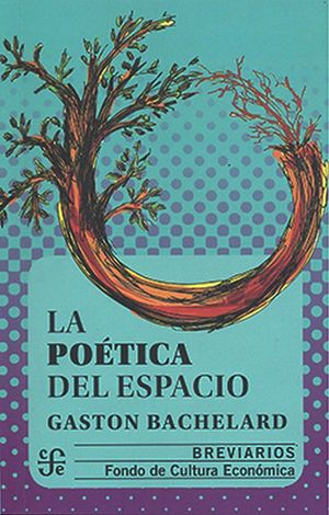 La poética del espacio / 3 ed.