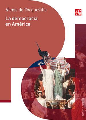 La democracia en América / 3 ed.