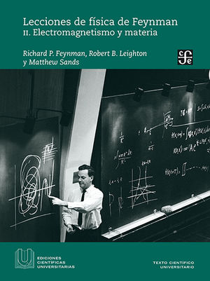 Lecciones de física de Feynman II. Electromagnetismo y materia