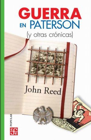 Guerra en Paterson y (otras crónicas)