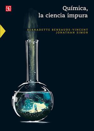 Química, la ciencia impura