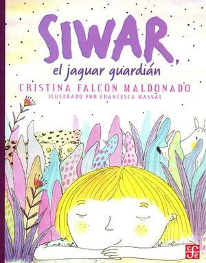 Siwar, el jaguar guardián