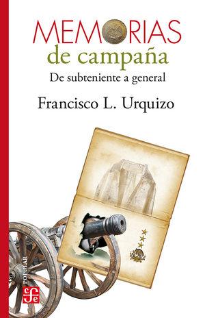 Memorias de campaña. De subteniente a general / 3 ed.