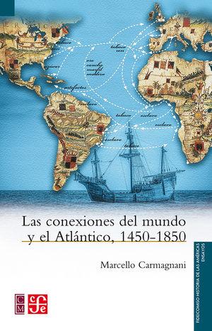 Las conexiones del mundo y el Atlántico, 1450-1850