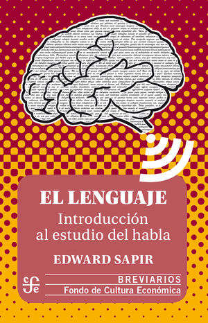 El lenguaje. Introducción al estudio del habla