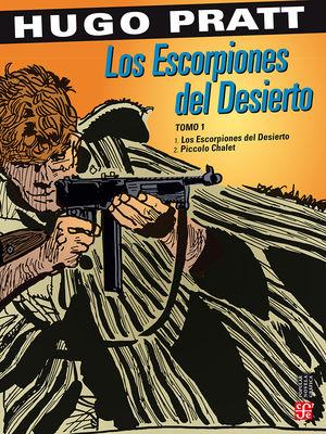 Los Escorpiones del Desierto - Piccolo Chalet / Tomo I